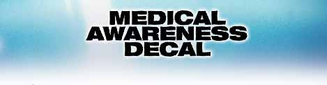Medical Awareness Decal